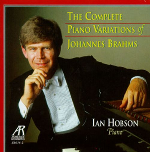 The Complete Piano Variations of Johannes Brahms