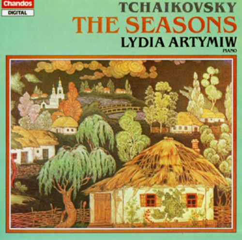Peter Lyich Tchaikovsky: The Seasons, Op.37a
