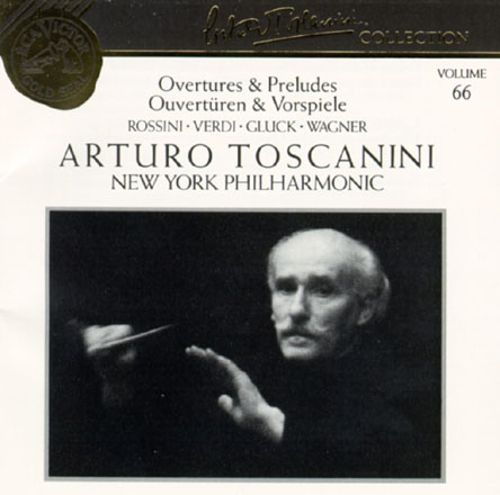 Arturo Toscanini Collection, Vol. 66: Overtures & Preludes