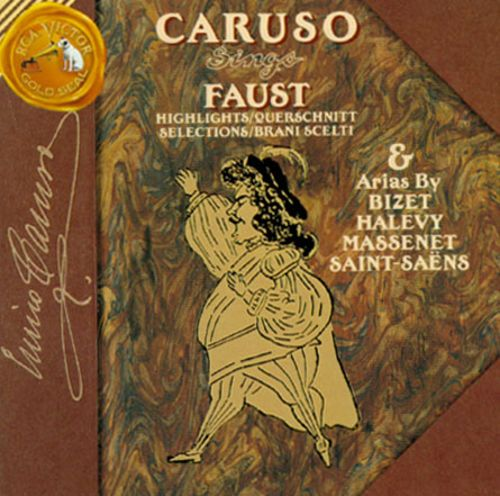 Caruso Sings Faust (Highlights)