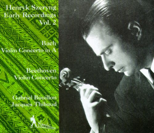 Henry Szeryng Early Recordings Volume Two