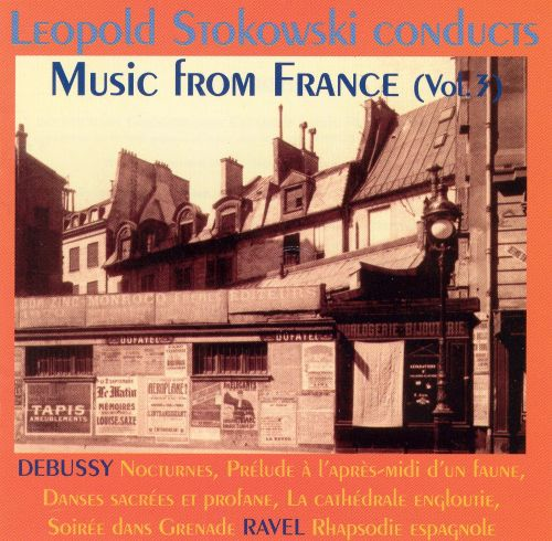 Leopold Stokowski Conducts Music from France, Vol. 3