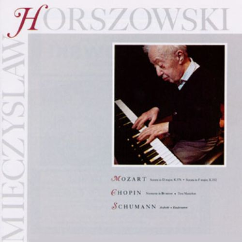 Horszowski Plays Schumann, Mozart and Chopin