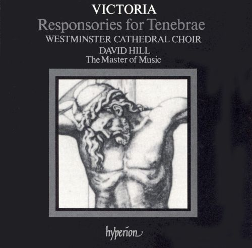 Victoria: Responsories for Tenebrae