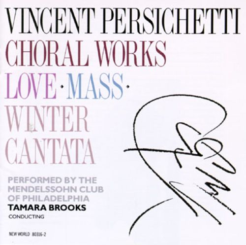 Vincent Persichetti: Three Choral Works