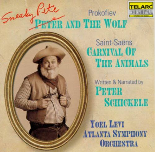 Peter Schickele: Sneaky Pete and The Wolf; Camille Saint-Saëns: Carnival of the Animals