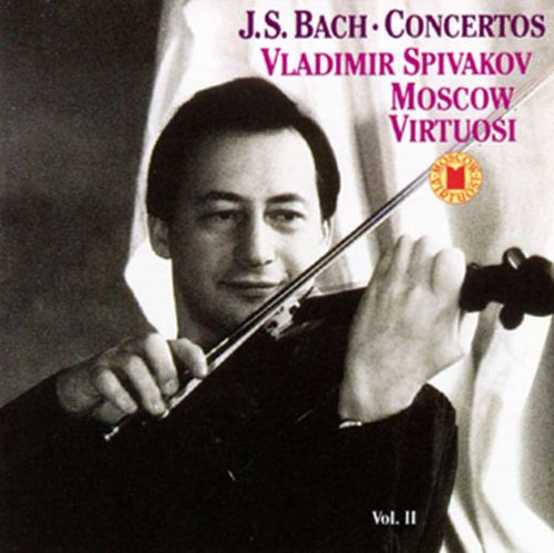 Bach: Concertos for Violin; Concertos for Oboe and Oboe d'Amore