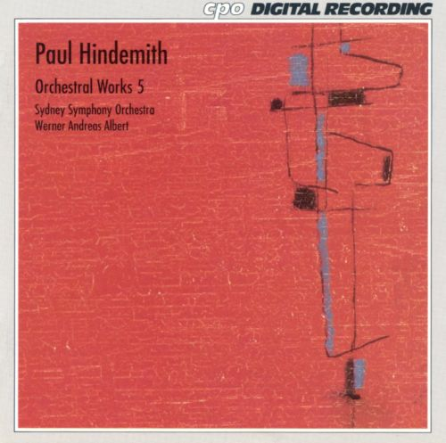 Paul Hindemith: Orchestral Works, Vol. 5