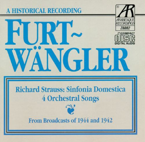 Richard Strauss: Sinfonia Domestica; 4 Orchestral Songs