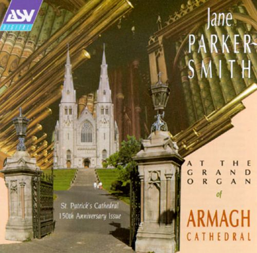 Jane Parker-Smith at The Grand Organ of Armagh Cathedral