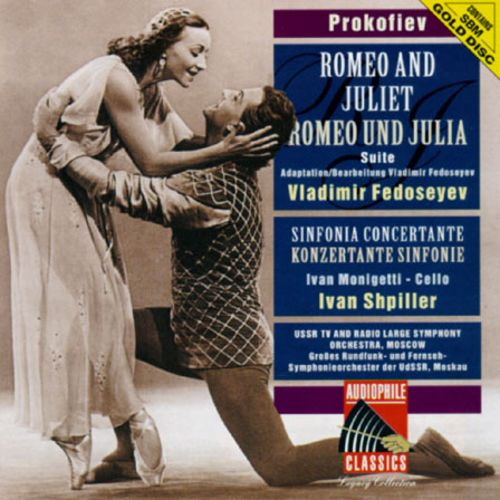 Prokofiev: Romeo and Julliet; Sinfonia Concertante
