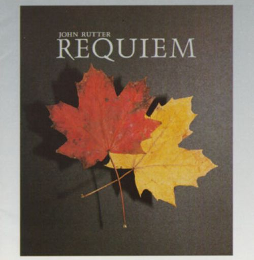 John Rutter: Requiem; I Will Lift Up Mine Eyes