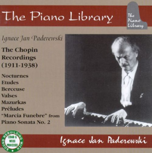The Chopin Recordings, 1911- 1938