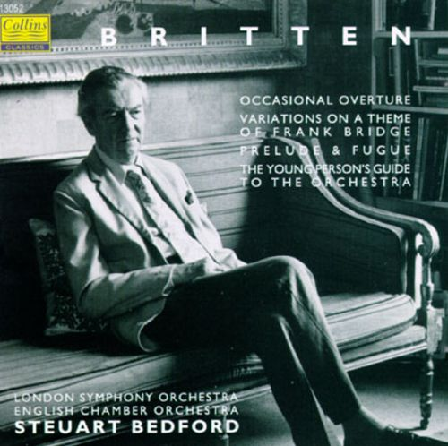 Britten: Occasional Overture/Variations on a Theme of Frank Bridge/Prelude and Fugeu, Op.29/The Young Person's Guide