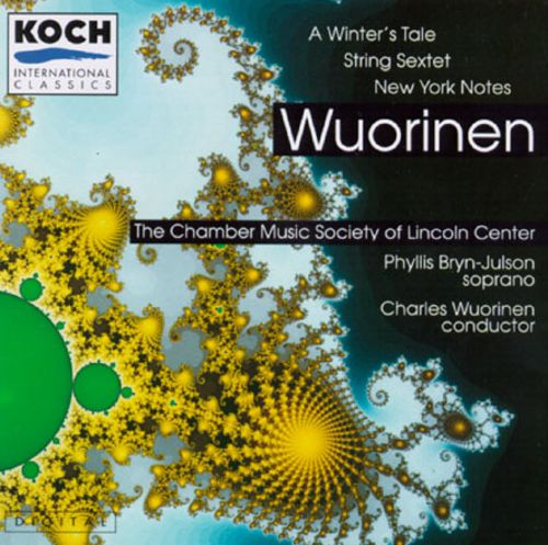 Wuorinen: A Winter's Tale/Album Leaf/String Sextet/Twang/New York Notes