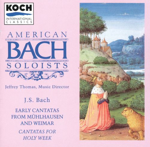 Bach: Early Cantatas from Mühlhausen and Weimar