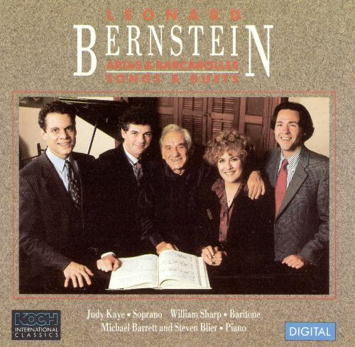 Bernstein: Arias and Barcarolles; Songs and Duets