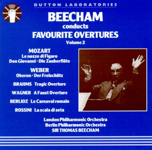Sir Thomas Beecham Conducts Favourite Overtures, Volume II