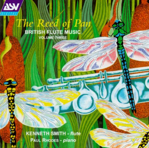 The Reed Of Pan: British Flute Music, Volume 3