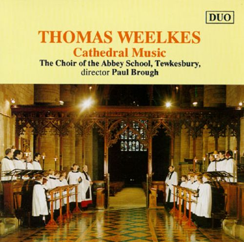Thomas Weelkes: Cathedral Music