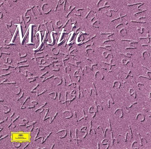 Mystic: The Musical Visions of Olivier Messiaen