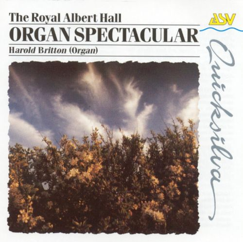 The Royal Albert Hall Organ Spectacular