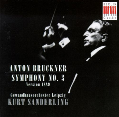 Anton Bruckner: Symphony No. 3 in D Minor