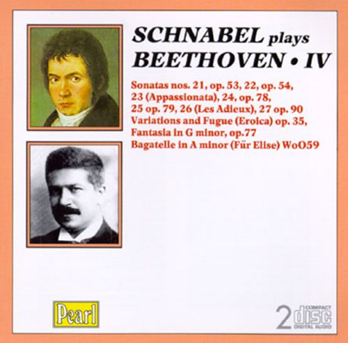 Schnabel plays Beethoven, Vol. 4