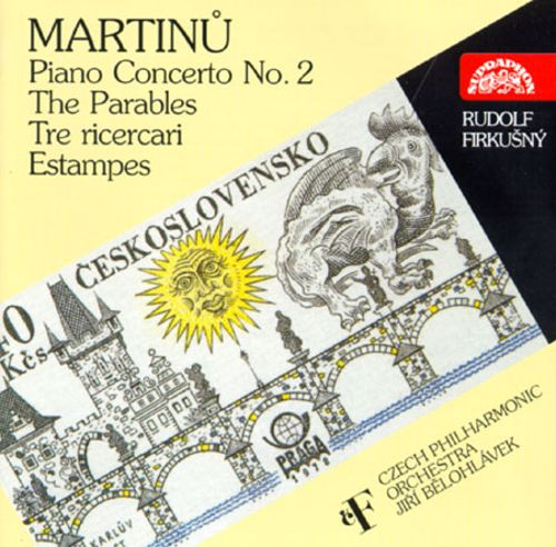 Bohuslav Martinu: Piano Concerto No.2/Ricercari/Estampes/Parables