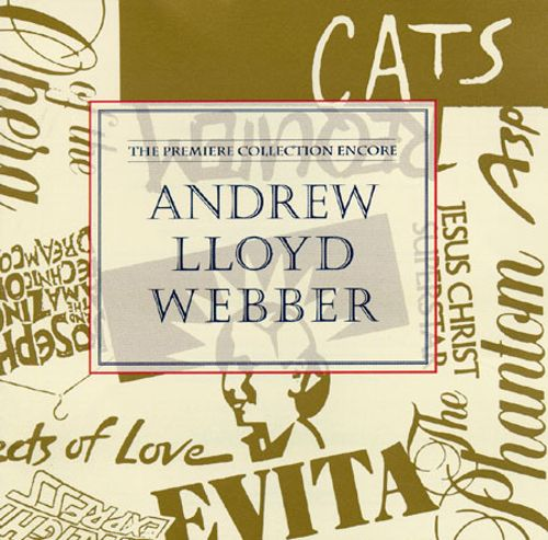 Andrew Lloyd Webber: The Premier Collection Encore