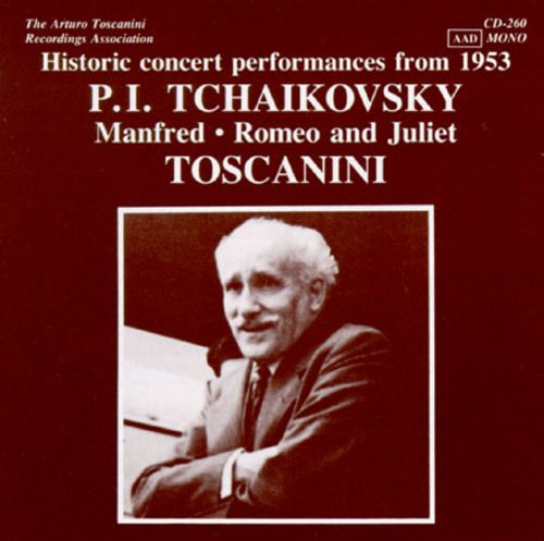 The Arturo Toscanini Recordings Association: Historic Concert Performances from 1953