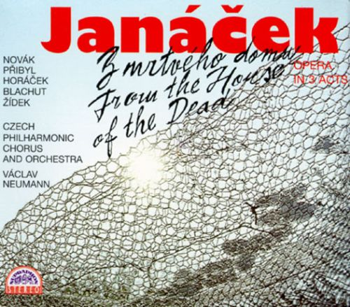 Leos Janácek: From The House Of The Dead