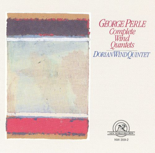 George Perle: Complete Wind Quintets