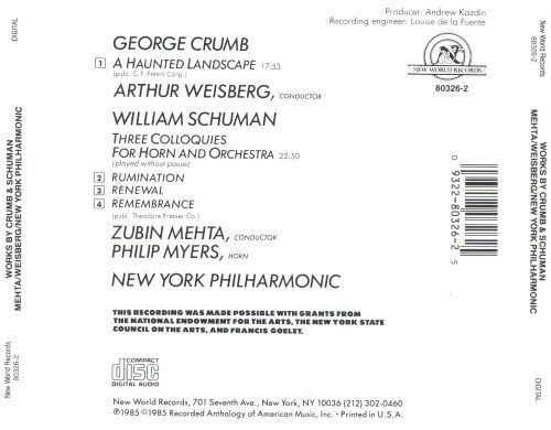 George Crumb: A Haunted Landscape; William Schuman: Three Colloquies for Horn and Orchestra
