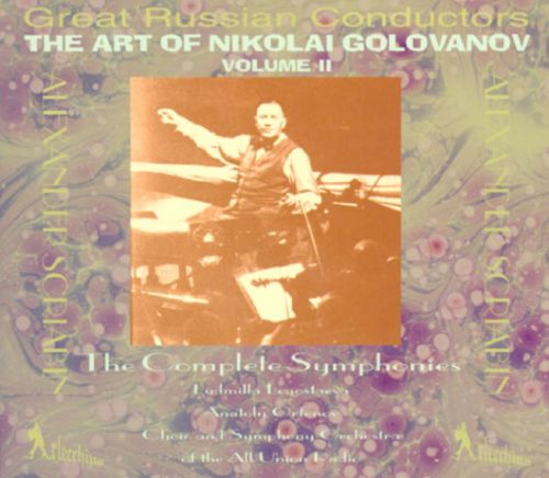 The Art of Nikolai Golovanov, Vol. 2