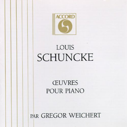 Schuncke: Works for Piano