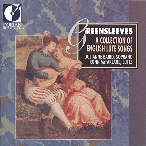 Greensleeves: A Collection of English Lute Songs