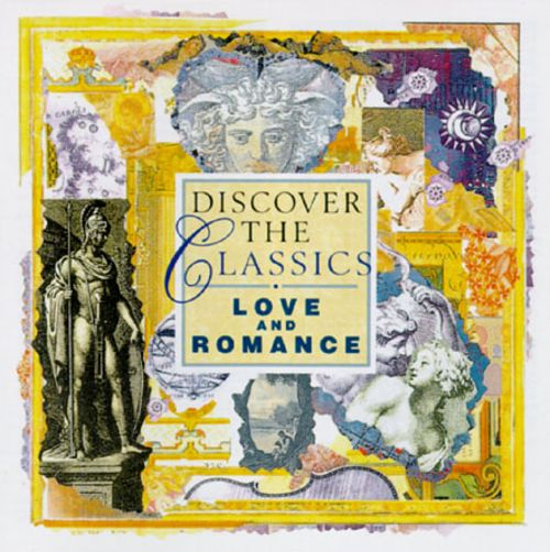 Discover the Classics: Love and Romance