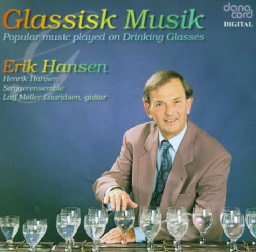 Glassisk Musik: Popular Music Played on Drinking Glasses