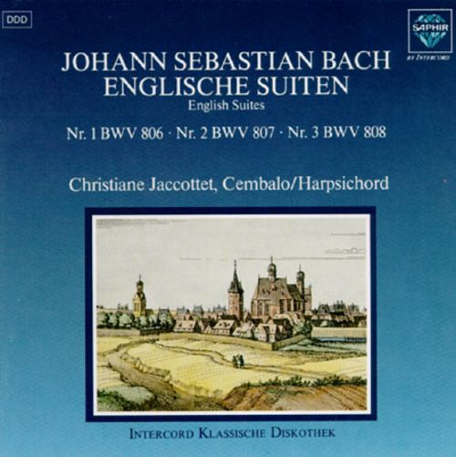 Bach: English Suites Nos.1-3