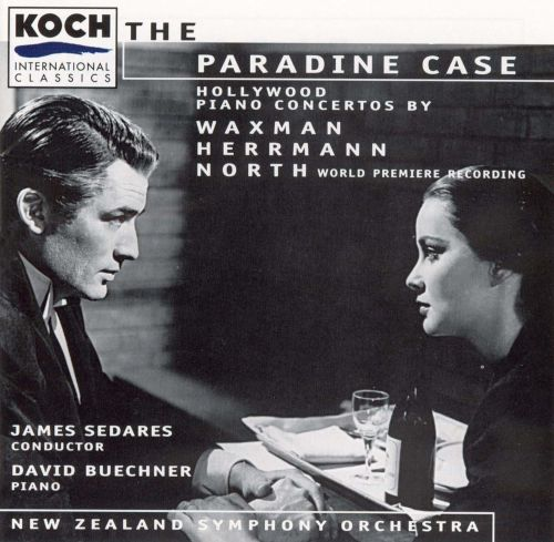 The Paradine Case: Hollywood Piano Concertos by Waxman, Herrmann, & North