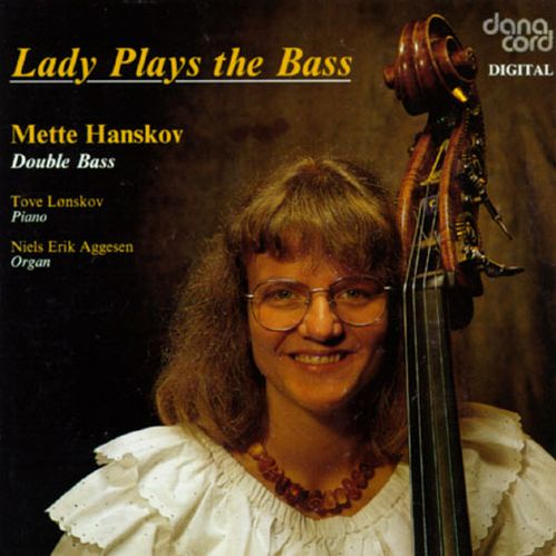 Lady Plays The Bass