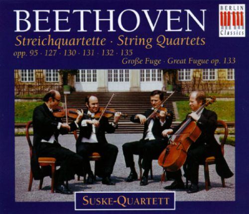 Beethoven: String Quartets; Great Fugue