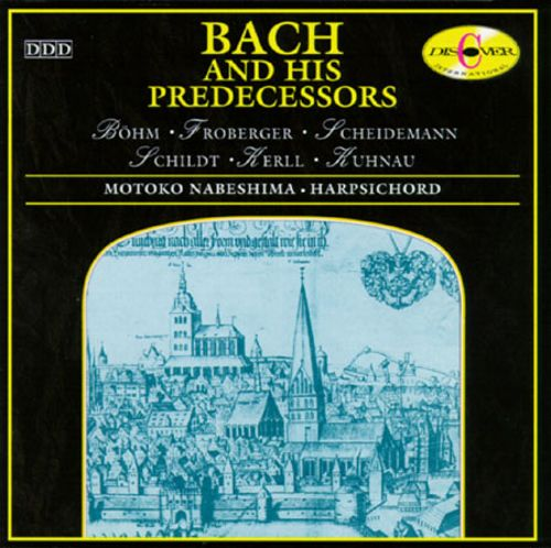 Bach and His Predecessors