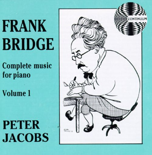 Frank Bridge: Complete Music For Piano, Volume I