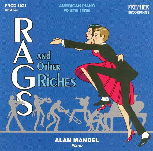 American Piano, Volume Three: Rags And Other Riches