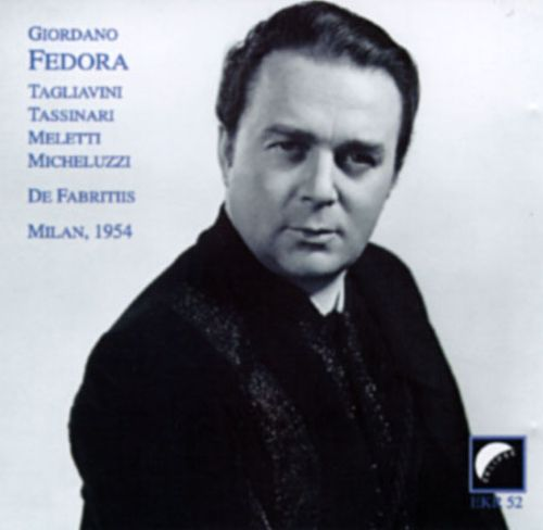 Giordano: Fedora (Complete)/Puccini: Tosca (Highlights)