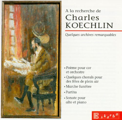 In Search Of Charles Koechlin