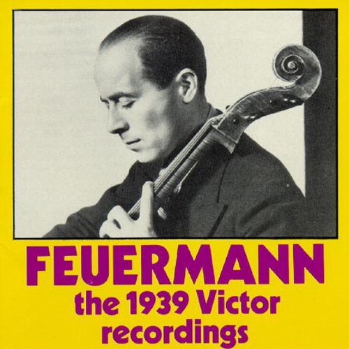 Feuermann The 1939 Victor Recordings