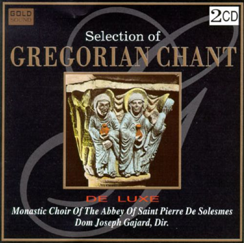 Selection of Gregorian Chant